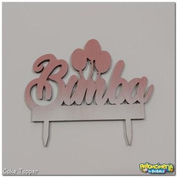 Cake Topper legno decorato - palloncini nome Bimba personalizzabile. cm 15 X h.10