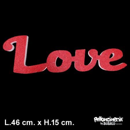 Sagoma Love Glitterata autoportante personalizzabile profondità 5 cm. max - L.46 cm. max - H.15 cm.