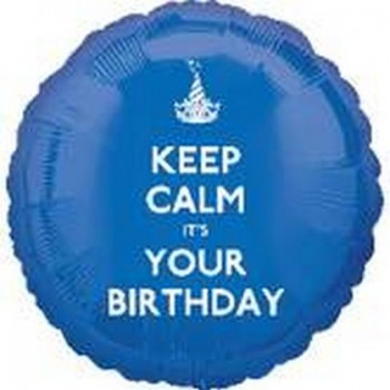 Palloncino Mylar 45 cm. R - Keep Calm It's Your Birthday