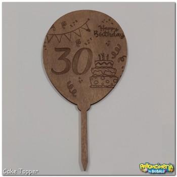 10 - Cake Topper legno trattato - Palloncino personalizzabile. cm 10 X h.20