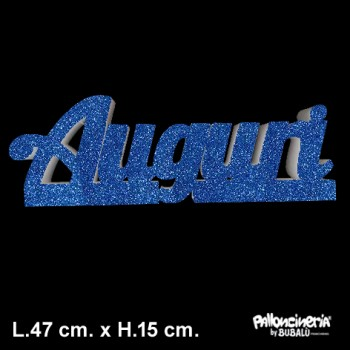 Scritta Auguri Glitter autoportante personalizzabile profondità 5 cm. max - L.47 cm. max - H.15 cm.